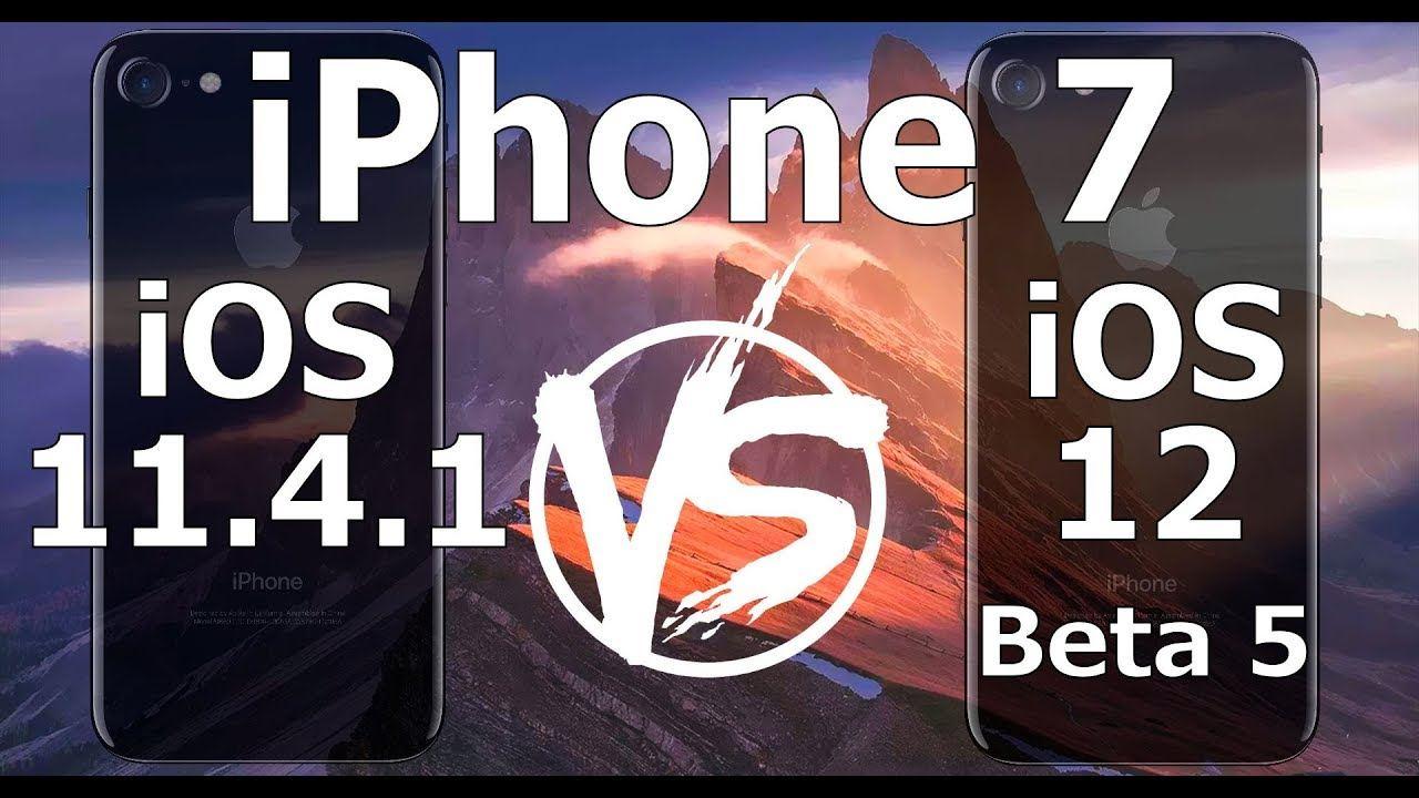 iOS 12 beta 5 vs iOS 11.4.1