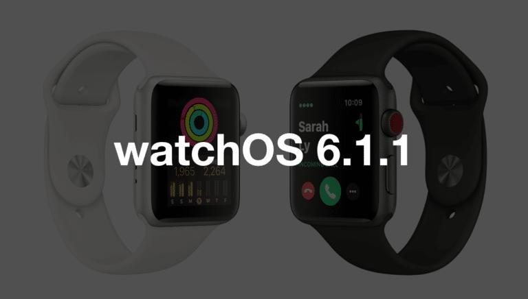 watchOS 6.1.1 Güncellemesi Yayında – Tüm Yenilikler