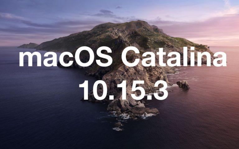 macOS Catalina 10.15.3 Yayında – Değişiklikler Neler?