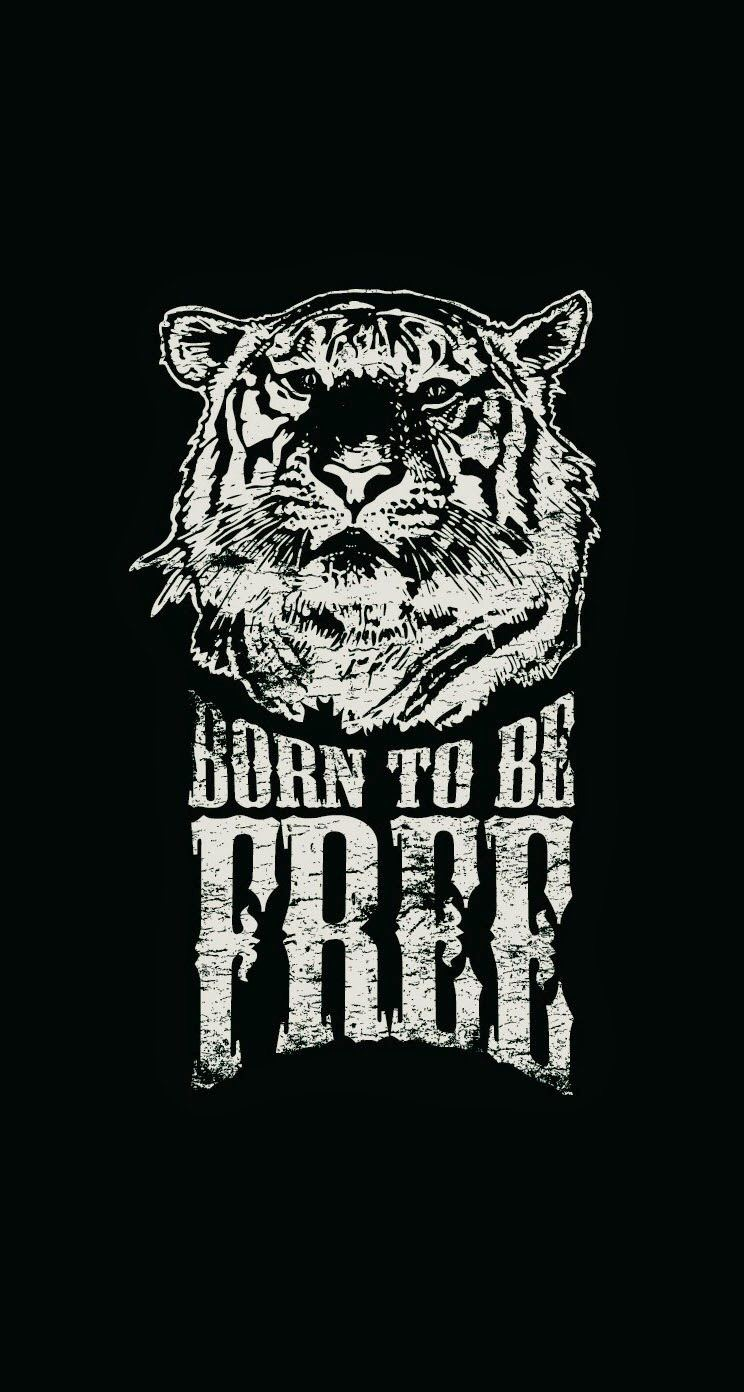 Born To Be Free Tiger Illustration iPhone 6 Plus HD Wallpaper