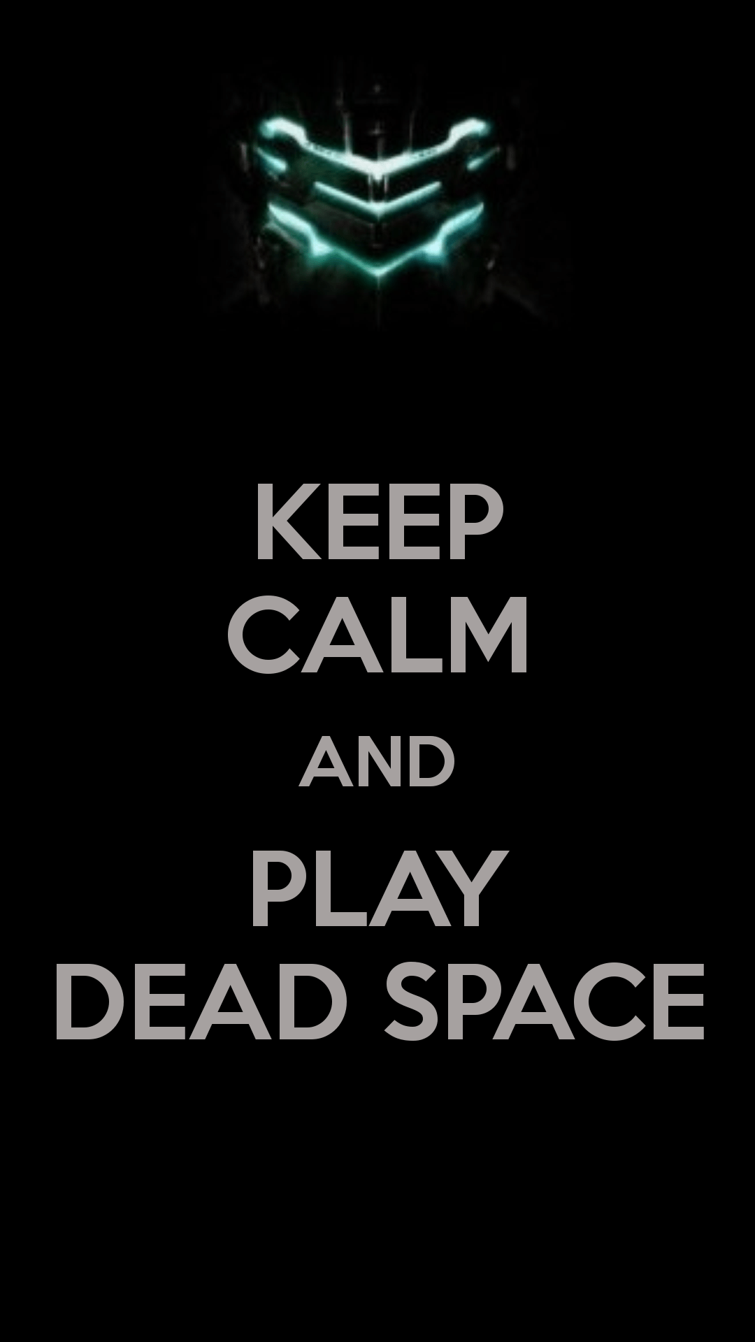 Keep Calm And Play Dead Space iPhone 6 Plus HD Wallpaper